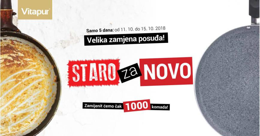 Samo 5 dana: Velika zamjena posuđa STARO za NOVO